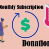 Monthly Subscription Donation