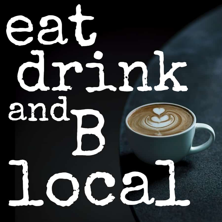 Eat Drink and B local
